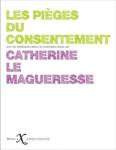 Les pièges du consentement